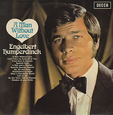 Engelbert-Humperdinck-A-Man-Without-Lov-376653_5790