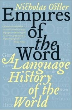 Reading series 3: Empires of the Word, A Language History of the World